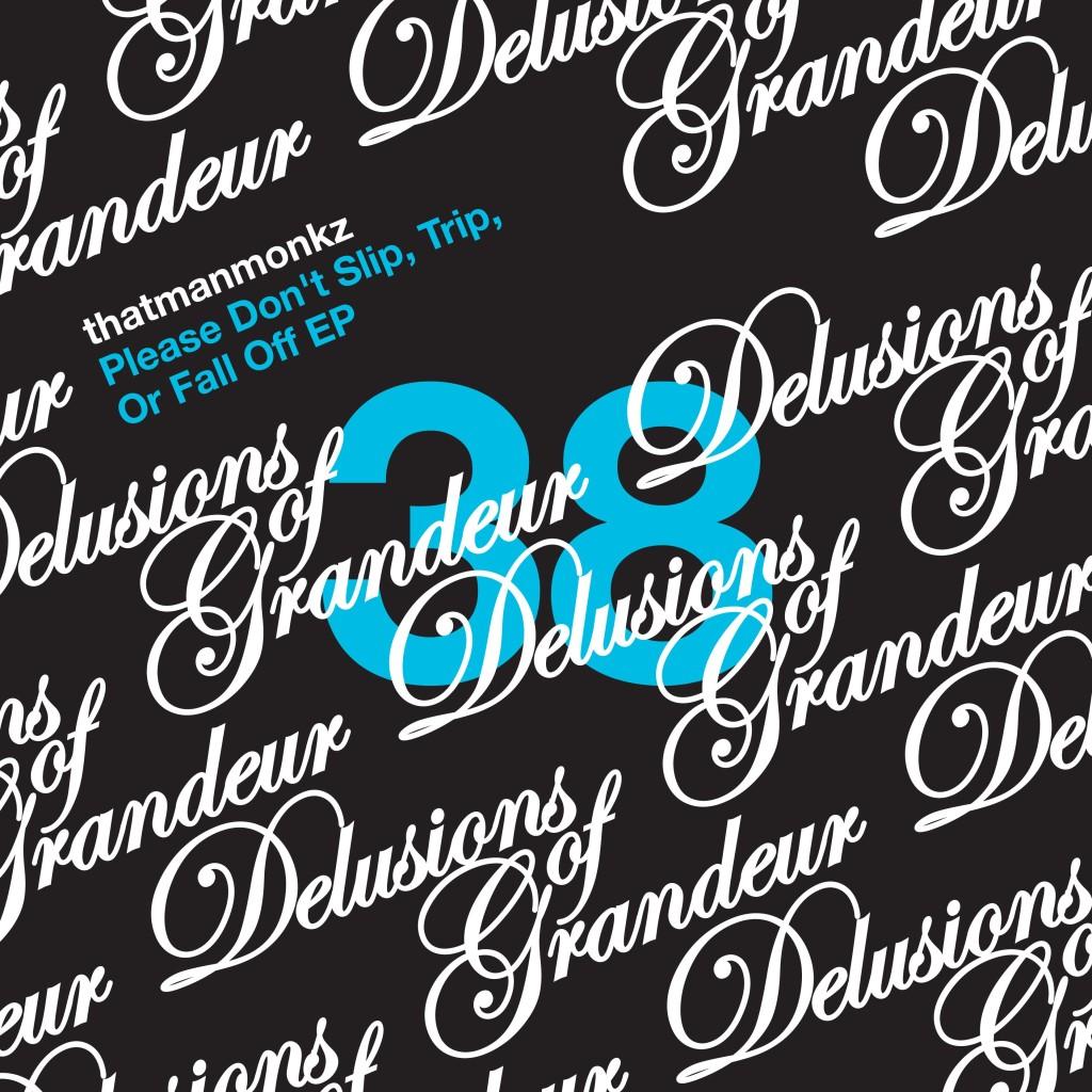 Delusions of Grandeur sleeve - thatmanmonkz