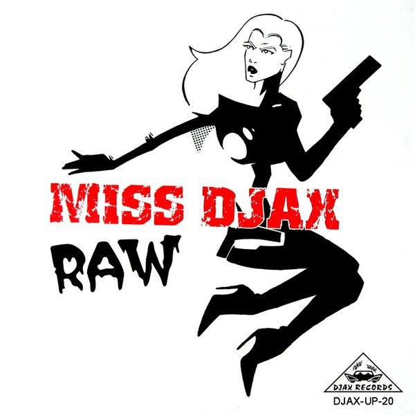"Miss DJAX, ""Raw"" album cover"