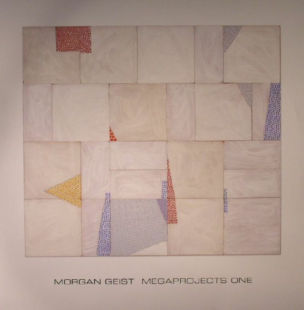 Morgan Geist - Megaprojects