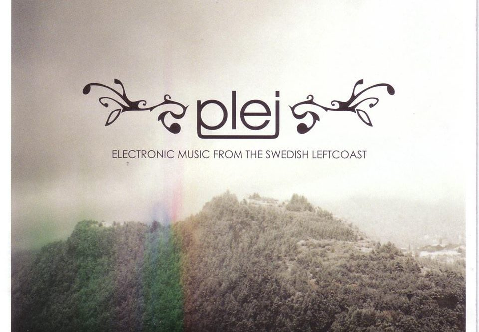 PLEJ - Electronic music from the Swedish leftcoast.