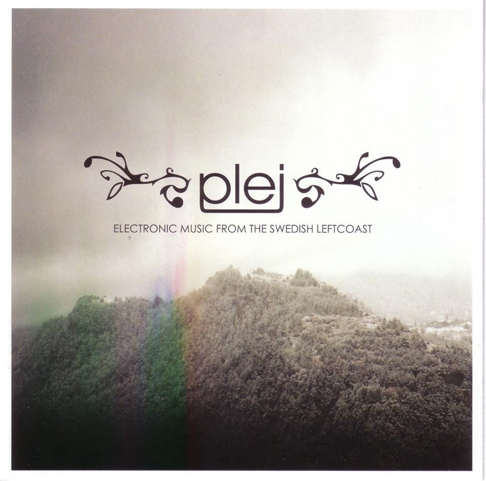 PLEJ - Electronic music from the Swedish leftcoast.